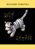 Bílý tygřík - Richard Sobotka