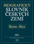 Biografický slovník českých zemí, 4. sešit (Bene–Bez) - Pavla a kol. Vošahlíková