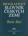 Biografický slovník českých zemí, 4. sešit (Bene-Bez) - Pavla Vošahlíková