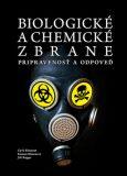 Biologické a chemické zbrane - Cyril Klement,  R. Mezencev, ...