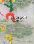 Biologie umění - Jan Dungel