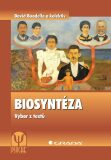 Biosyntéza - David Boadella, ...