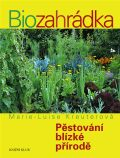 Biozahrádka - Marie-Luise Kreuterová