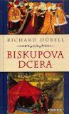 Biskupova dcera - Richard Dübell