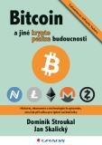 Bitcoin a jiné kryptopeníze budoucnosti - Dominik Stroukal, ...