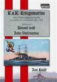 Bitevní lodě Jeho Veličenstva - Jan Kolář
