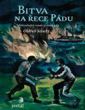 Bitva na řece Pádu - Oldřich Selucký