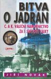 Bitva o Jadran - Jiří Novák