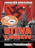 Bitva o Moskvu - Janusz Piekalkiewicz