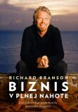 Biznis v plnej nahote - Richard Branson