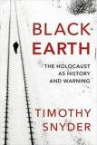 Black Earth - Timothy Snyder