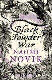 Black Powder War - Naomi Noviková