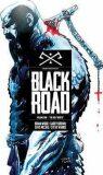 Black Road: Volume 1 - Brian Wood