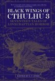 Black Wings  of Cthulhu III: New Tales of Lovecraftian Horror - S.T. Joshi