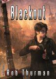 Blackout - Rob Thurman