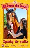 Blázen do koní 5 Zpátky do sedla - Kathy Helidoniotis