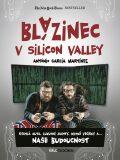 Blázinec v Silicon Valley - Antonio García Martínez