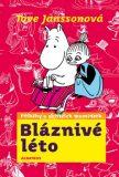 Bláznivé léto - Tove Janssonová