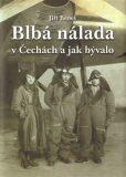 Blbá nálada v Čechách - Jiří Beneš