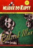 Blbeček Max - Ivan Mládek