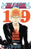 Bleach 19: Black Moon Rising - Tite Kubo