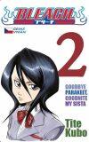 Bleach 2: Goodbye parakeet, goodnight my sista - Tite Kubo