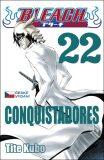 Bleach 22: Conquistadores - Tite Kubo