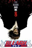 Bleach 8: The Blade and Me - Tite Kubo