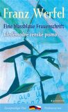 Bleděmodré ženské písmo / Eine blassblaue Frauenschrift - Franz Werfel