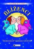 Blíženci Horoskop vašeho dítěte - Dagmar Kludská
