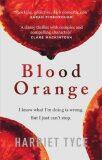 Blood Orange - Tyce Harriet