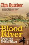 Blood River : Vintage Voyages - Tim Butcher