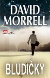 Bludičky - David Morrell