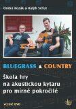 Bluegrass & Country - Škola hry na akust - Ondřej Kozák, Ralph Schut