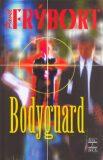 Bodyguard - Pavel Frýbort