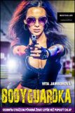 Bodyguardka - Vita Jamborová