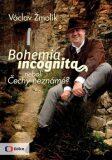 Bohemia incognita - Václav Žmolík