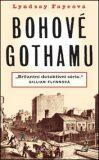 Bohové Gothamu - Lyndsay Fayeová