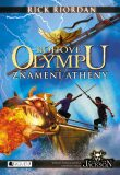 Bohové Olympu – Znamení Athény - Rick Riordan