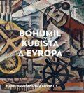 Bohumil Kubišta a Evropa - Marie Rakušanová