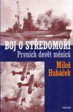 Boj o středomoří - Miloš Hubáček