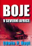 Boje v severní Africe - Edwin P. Hoyt