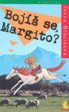 Bojíš se, Margito? - Ivona Březinová