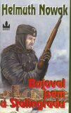 Bojoval jsem u Stalingradu - Helmuth Nowak