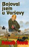 Bojoval jsem u Varšavy - Helmuth Nowak