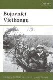 Bojovníci Vietkongu - Gordon Rottman
