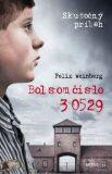 Bol som číslo 30529 - Felix Weinberg