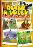 Bolek a Lolek Báječné prázdniny - Ludwik Cichy