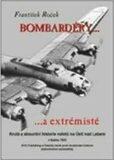 Bombardéry... a extremisté - František Roček