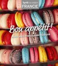 Bon appétit! aneb Lekce francouzské kuchyně (Edice Apetit) - APETIT